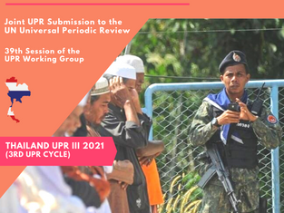 The rights of Malayu Muslims must be addressed in Thailand's 3rd UPR!