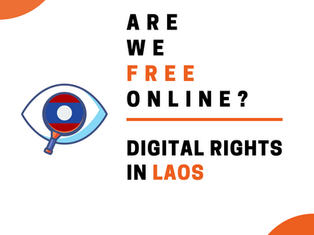 Are We Free Online? - Digital Rights in Laos
