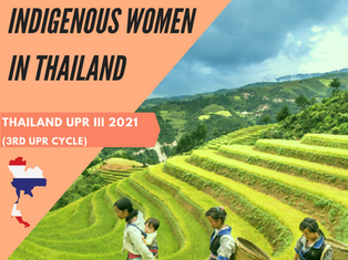 Indigenous Women's Rights must be addressed in Thailand's 3rd UPR!
