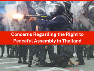 Open Letter: Concerns Regarding the Right to Peaceful Assembly in Thailand