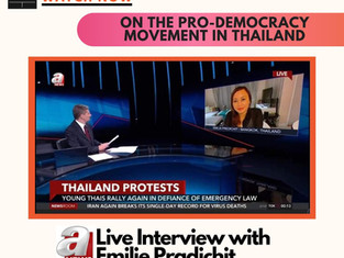 Live Interview with Emilie Pradichit - On the Pro-Democracy Movement in Thailand