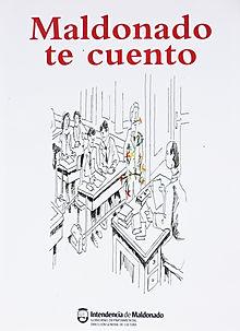 Maldonado te cuento primera edición