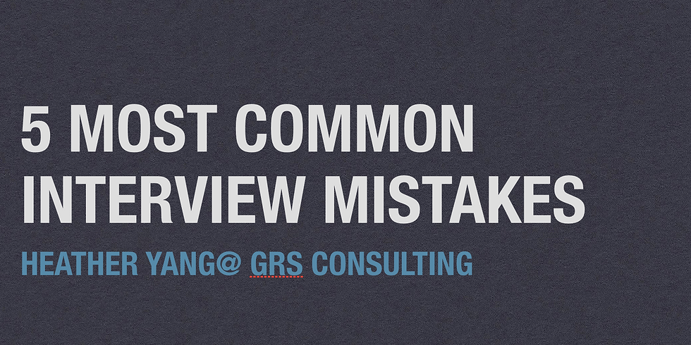 5 Most Common Interview Mistakes