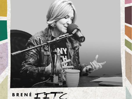 Check Out Brené Brown's First Podcast Episode