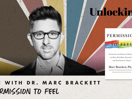 Permission to Feel (Podcast with Dr. Brené Brown & Dr. Marc Brackett)