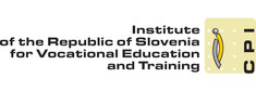 P5: THE INSTITUTE OF REPUBLIC OF SLOVENIA FOR VOCATIONAL EDUCATION AND TRAINING