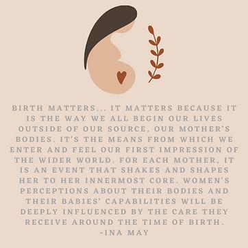 Birth Matters... It matters because it i