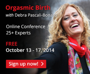 Orgasmic Birth with Debra Pascali-Bonaro, October 13-17, 2014