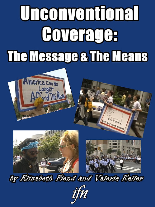 Unconventional Coverage: The Message & The Means (2001)