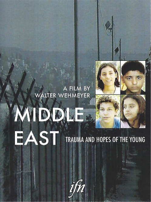 Middle East: Trauma and Hopes of the Young (2004)