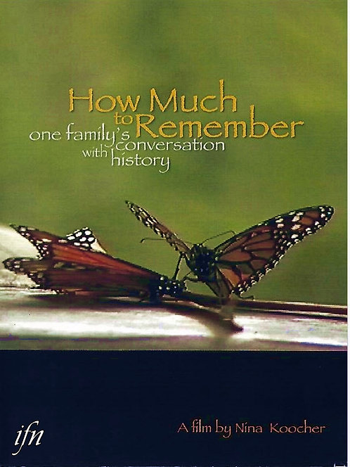 How Much to Remember: One Family's Conversation with History (2007)