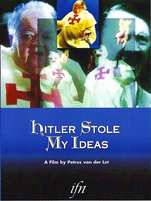 Hitler Stole My Ideas (1995)