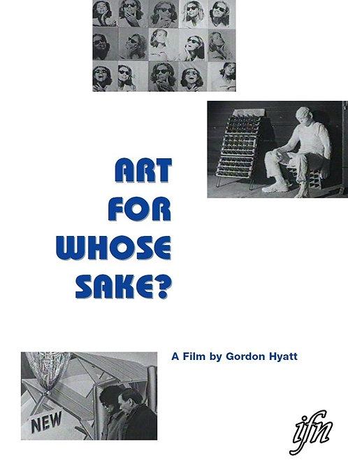 Art For Whose Sake? (1964)
