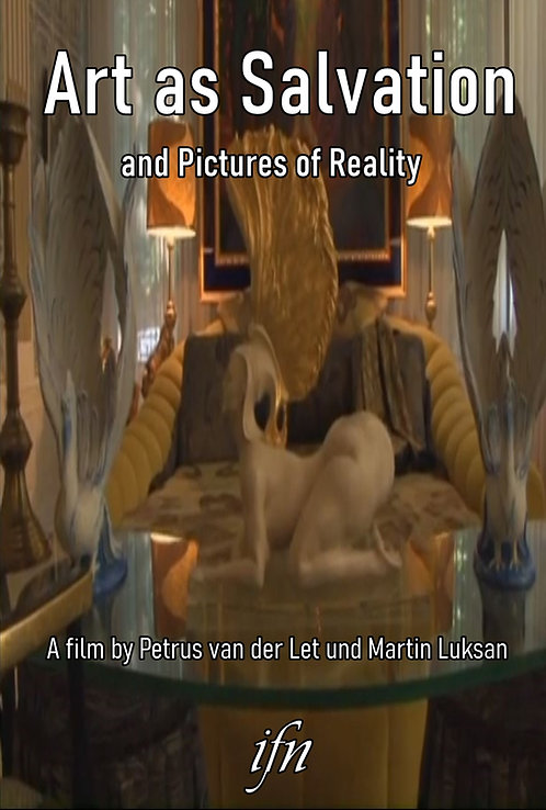 Art as Salvation (and Pictures of Reality) (2010)