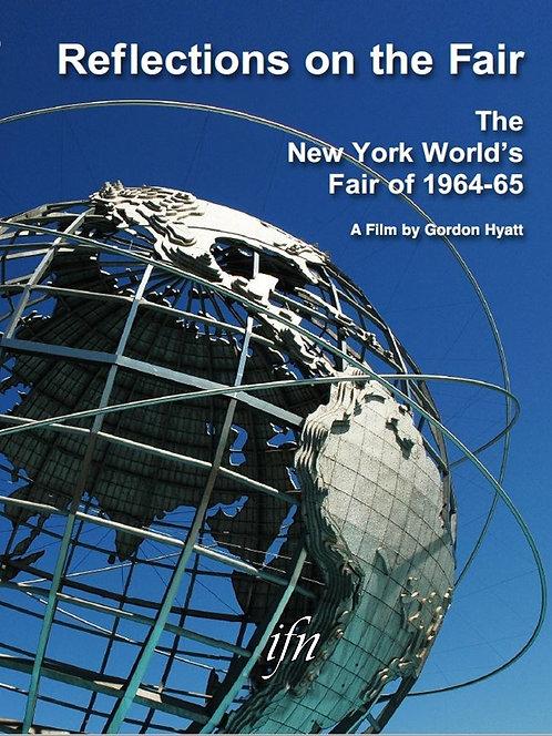 Reflections on the Fair: The New York World's Fair of 1964-65 (1964)