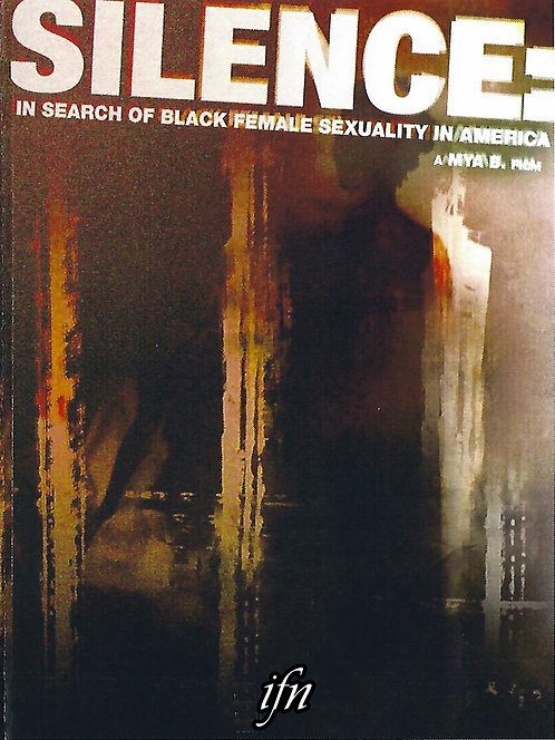 Silence: In Search of Black Female Sexuality (2004)