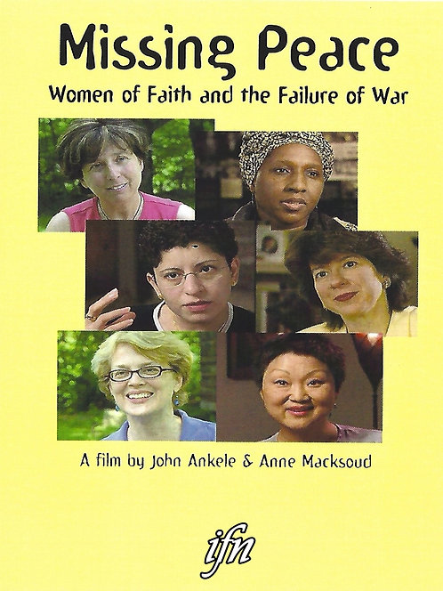 Missing Peace: Women of Faith and the Failure of War (2004)