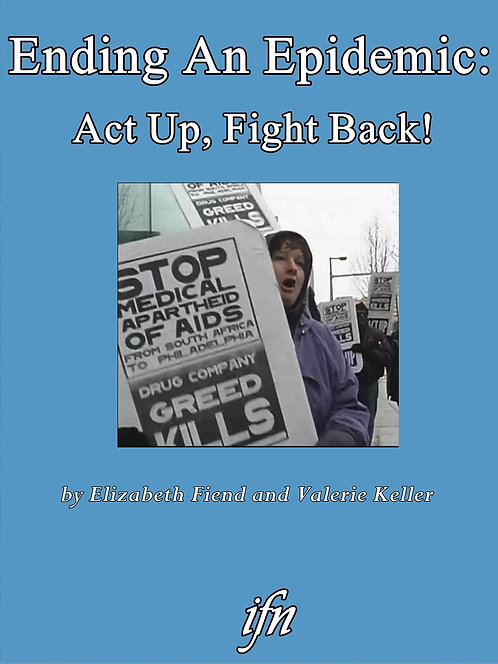 Ending An Epidemic: Act Up, Fight Back! (2001)