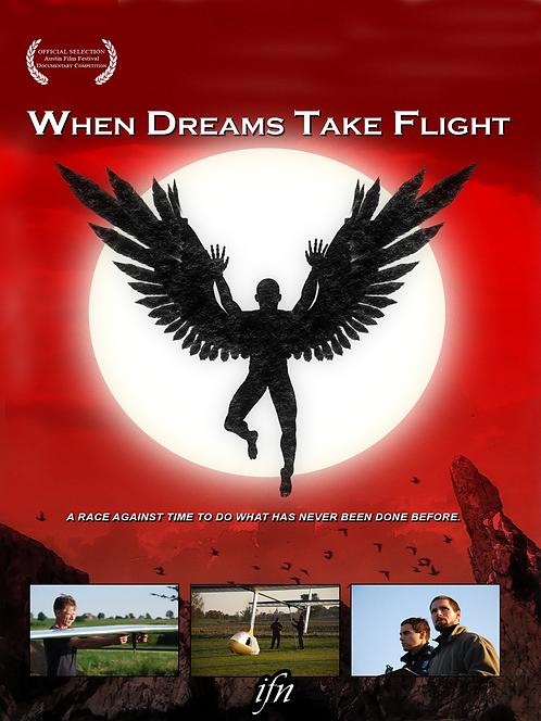 When Dreams Take Flight (2010)