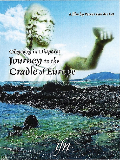 Odyssey in Diapers: Journey to the Cradle of Europe (2007)