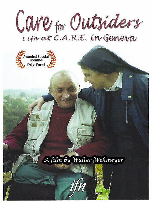 Care for Outsiders: Life at C.A.R.E. in Geneva (2006)