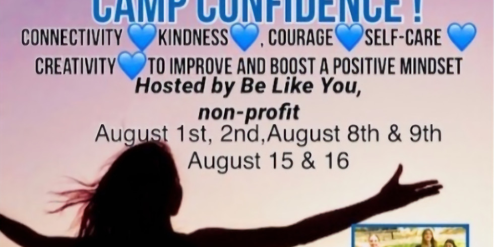 Camp Confidence! Exploring Courage & Goals On-line