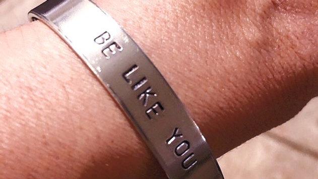 BRAVE Be Like You Affirmation Cuff Bracelet