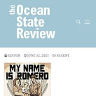 Ocean State Review - ART, IDENTITIES, AND REFLECTION IN DAVID A. ROMERO'S MY NAME IS ROMERO