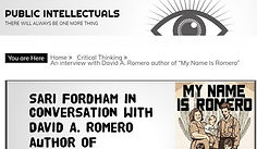 """Public Intellectuals - An interview with David A. Romero author of """"My Name Is Romero"""""""