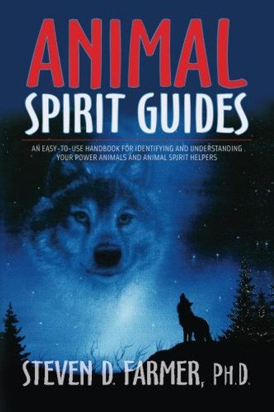 Animal Spirit Guides – Steven Farmer