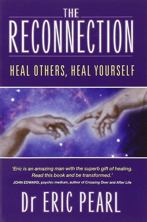 The Reconnection: Heal Yourself, Heal Others