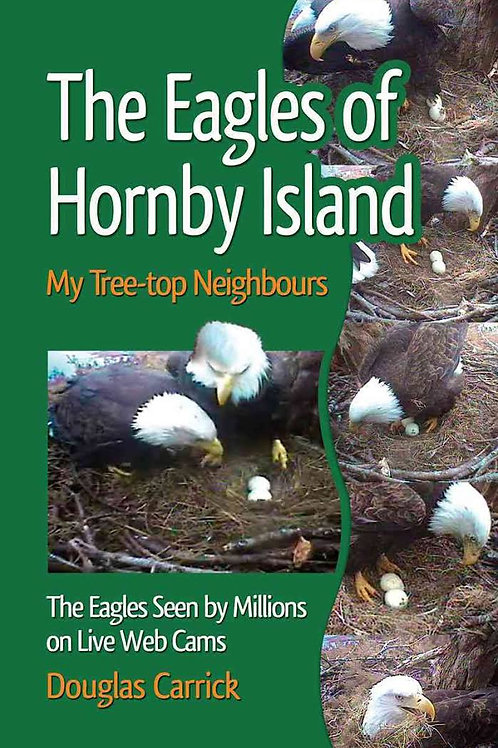 The Eagles of Hornby Island: My Tree-Top Neighbours