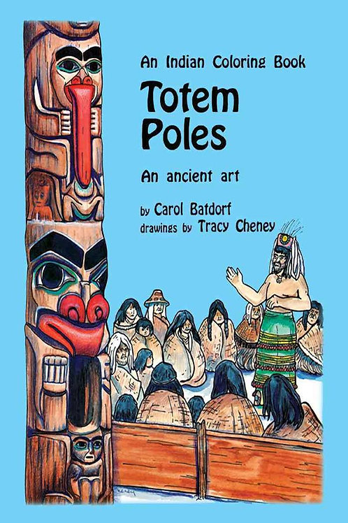 Totem Poles: An Ancient Art