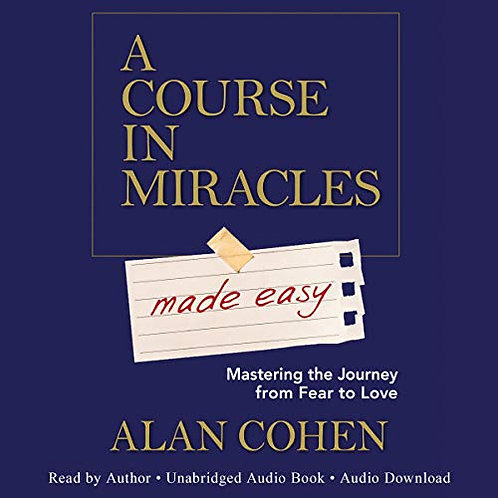 A Course in Miracles Made Easy