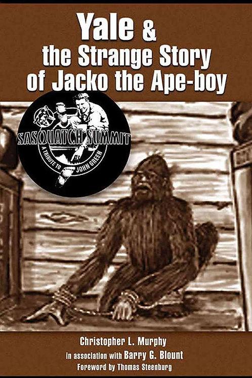 Yale & the Strange Story of Jacko the Ape-boy