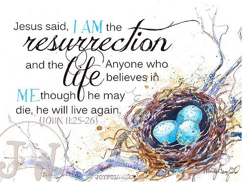 I AM the Resurrection & the Life - Art Print