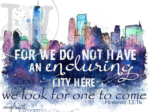 An Enduring City ~ Art Print