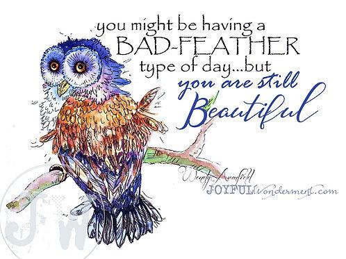 You R Beautiful -- Art Print