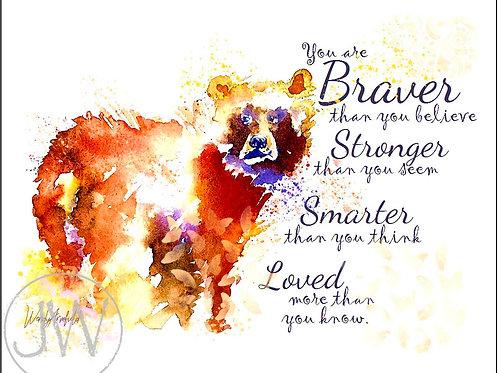 Braver, Smarter, Strong, Loved