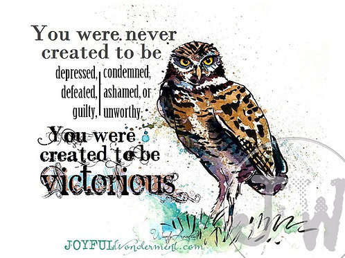 Created to be Victorious ~ Art Print