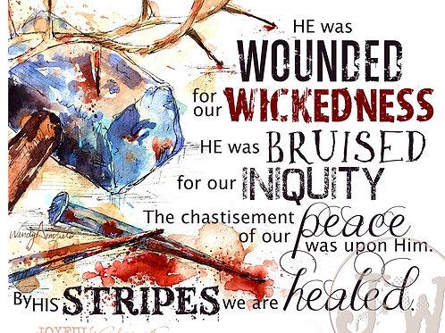 We are Healed - Art Print