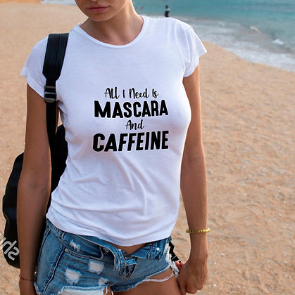 All i need is mascara and caffeine_2 | Sarcastic T-shirt Quotes in Eps Svg Png