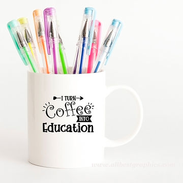 I Turn Coffee into Education | Best Coffee QuotesCut files inDxf Eps Svg