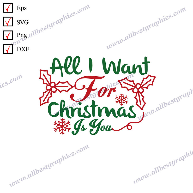 All I Want for  Christmas | Best Funny Quotes Vector Graphics Christmas Décor