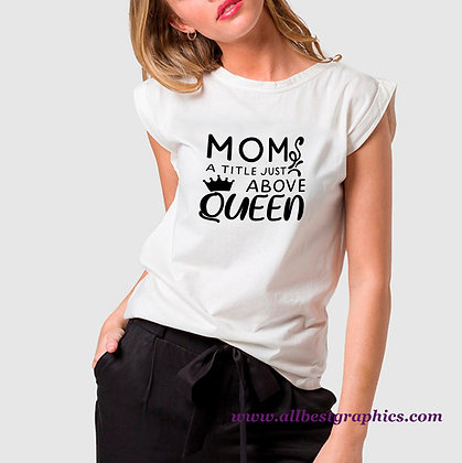 Mom a Title Just Above Queen | Brainy Mom Quotes & Signs Cut files in Dxf Svg