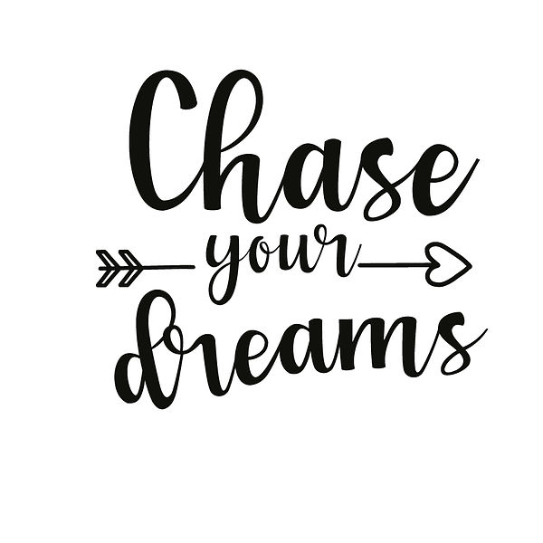Chase your dreams | Free Iron on Transfer Cool Quotes T- Shirt Design in Png