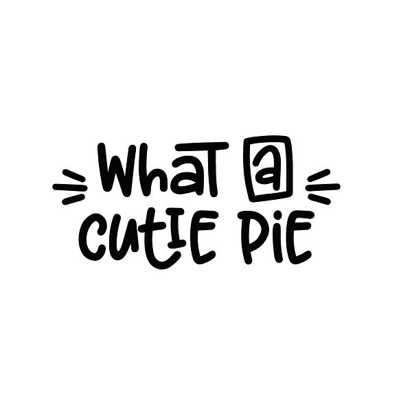 Cutie pie Png | Free Iron on Transfer Funny Quotes T- Shirt Design in Png