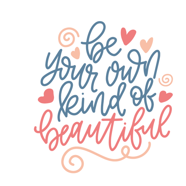 Be your own kind of beautiful | Free Printable Sarcastic Quotes T- Shirt Design in Png