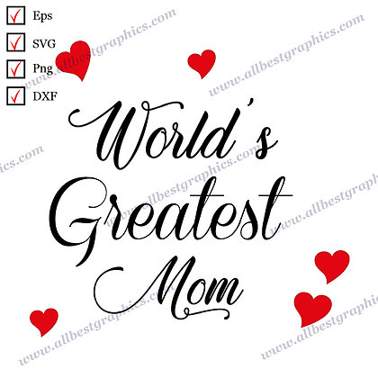 World's Greatest Mom | Best Funny Quotes T-shirt Template Ready-to-Use Cut files