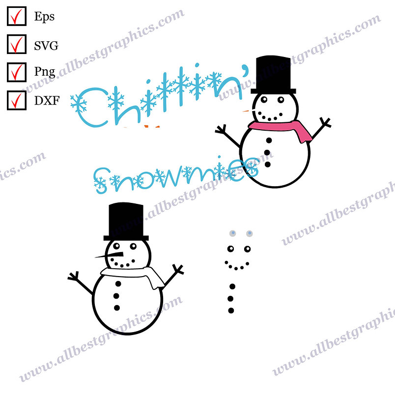 Chillin with my Snowmies | Funny Sayings Christmas Template Ready-to-Use Png Dxf